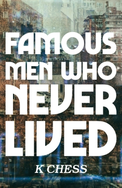 "A book cover. ""Famous Men who Never Lived"" appears in futuristic lettering over a photo of grimy tenements, with the glowing outline of blue doors."