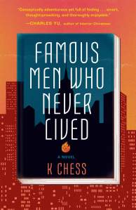 The cover of the paperback edition of FAMOUS MEN WHO NEVER LIVED shows a book in front of a cityscape.